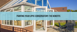 Painting uPVC Conservatory